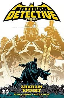 Batman: Detective Comics (2016-) Vol. 2: Arkham Knight by [Peter J. Tomasi, Brad Walker]