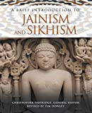 Brief Introduction To Jainism & Sikhism (Brief Introductions to World Religions)