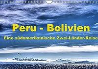 Peru - Bolivien. Eine suedamerikanische Zwei-Laender-Reise (Wandkalender 2022 DIN A4 quer): Eine Kultur- und Trekkingreise durch Peru und Bolivien (Monatskalender, 14 Seiten )