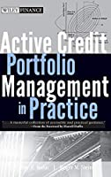 Active Credit Portfolio Management in Practice (Wiley Finance)