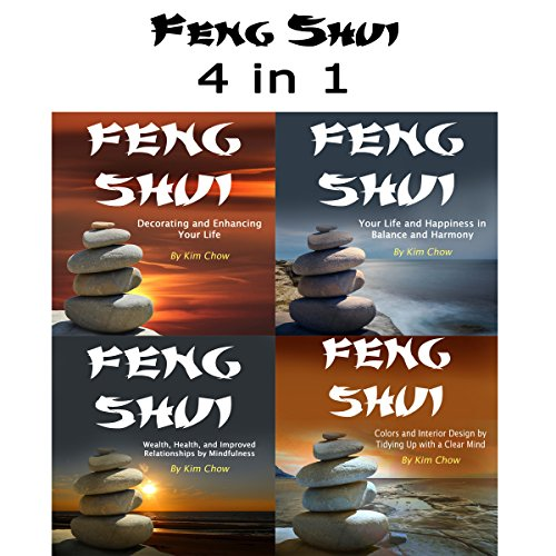 Feng Shui: 4 in 1 Set of Feng Shui Wisdom and Knowledge from the Orient audiobook cover art