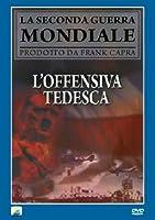 L'Offensiva Tedesca [Italian Edition]