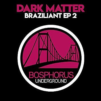 Braziliant EP 2