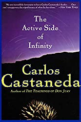 The Active Side of Infinity: Carlos Castaneda