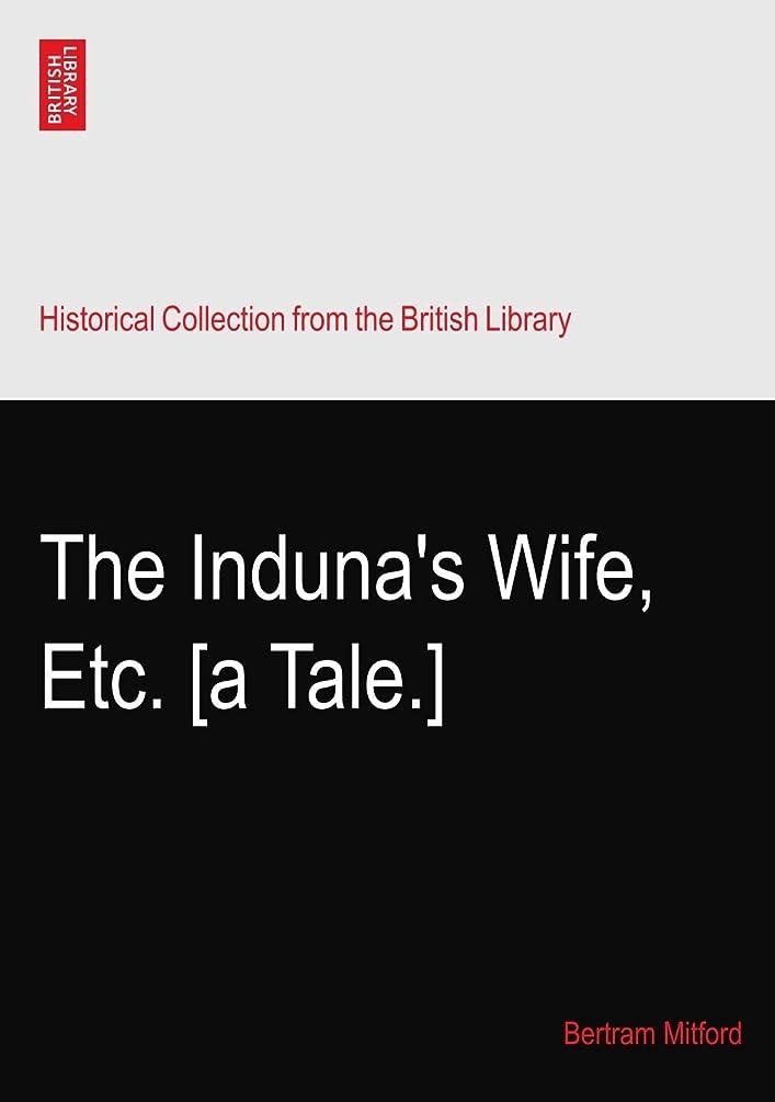 現実エスニックリースThe Induna's Wife, Etc. [a Tale.]