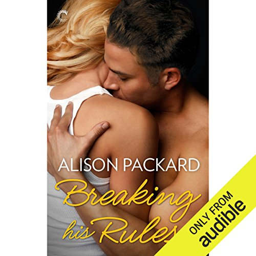 Breaking His Rules audiobook cover art