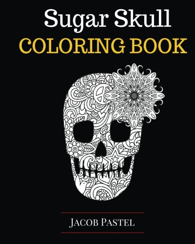 B7A.Book] Free Download Sugar Skull Coloring Book By Jacob ...