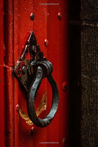 Cool Vintage Iron Door Knocker and a Red Door Journal: 150 Page Lined Notebook/Diary