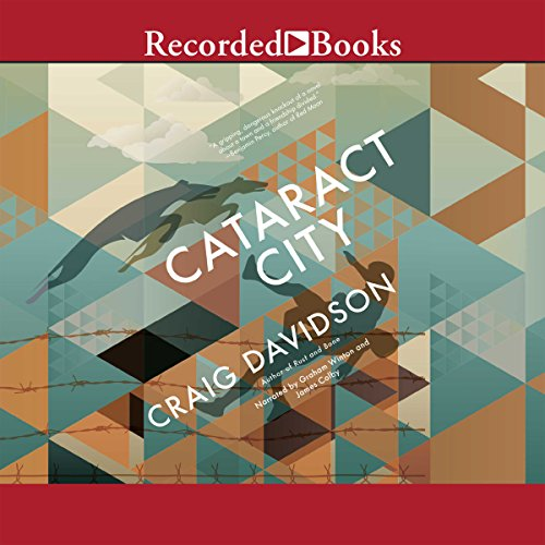 Cataract City                   Written by:                                                                                                                                 Craig Davidson                               Narrated by:                                                                                                                                 James Colby,                                                                                        Graham Winton                      Length: 13 hrs and 8 mins     1 rating     Overall 4.0
