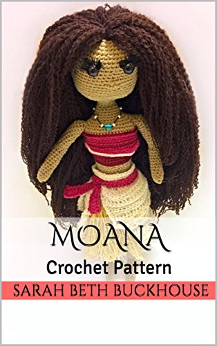 Moana Crochet Pattern : A stitch by stitch guide with pictur