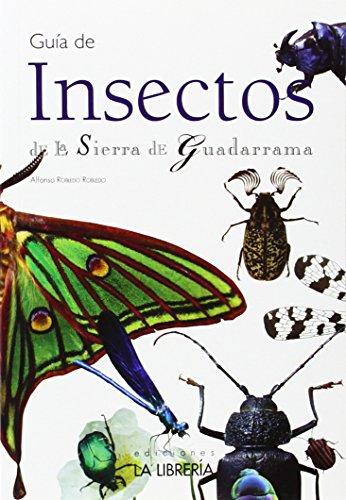 Guía de insectos de la Sierra de Guadarrama (Guias Didacticas)
