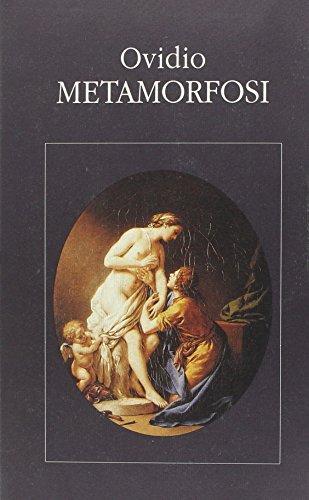 Metamorfosi. Testo originale a fronte