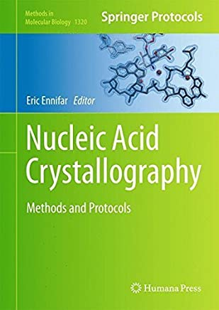 Nucleic Acid Crystallography: Methods and Protocols (Methods in Molecular Biology) by Humana Press (2015-07-31)