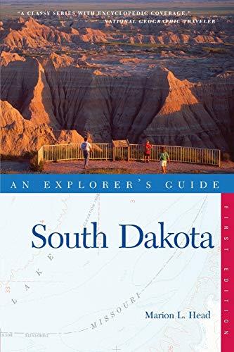 Head, M: South Dakota - An Explorer′s Guide (Explorer's Guide, Band 0)