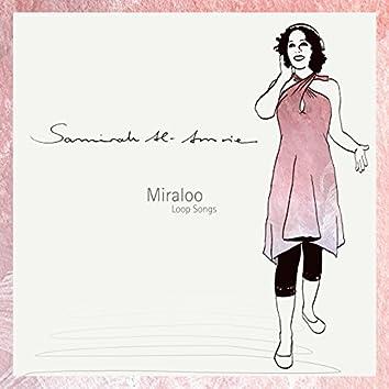 Miraloo - Loop Songs