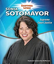 Sonia Sotomayor: Supreme Court Justice (Exceptional Latinos)