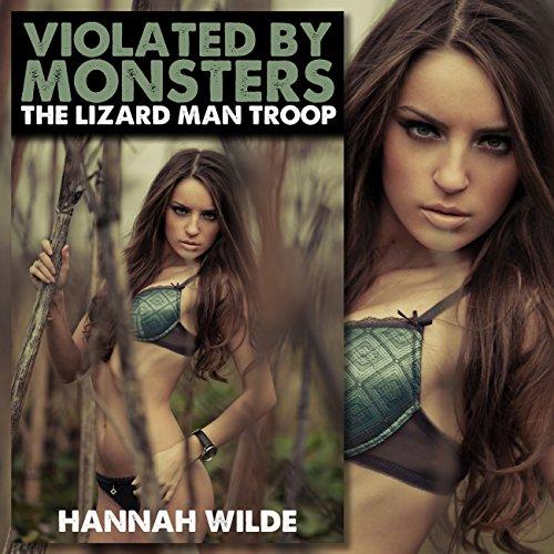 Violated by Monsters: The Lizard Man Troop audiobook cover art