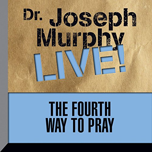 The Fourth Way to Pray audiobook cover art