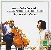 DVORAK:CELLO CONCERTO,TCHAIKOVSKY:VARIATION ROCOCO THEME by ROSTROPOVICH & OZAWA (2000-06-21)