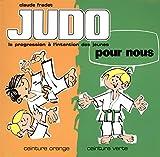 Judo pour nous - Ceinture orange, ceinture verte