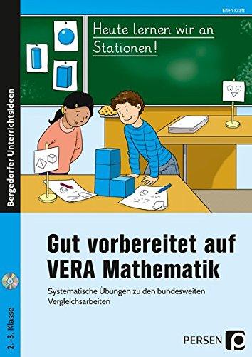 Gut vorbereitet auf VERA Mathematik: Systematische Übungen zu den bundesweiten Vergleichsarbeiten (2. und 3. Klasse)