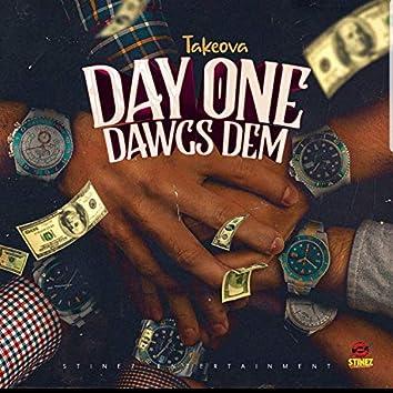 Day One Dawgs Dem