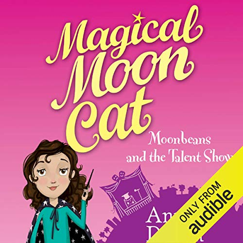 Couverture de Magical Moon Cat: Moonbeans and the Talent Show