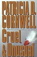 Cruel and Unusual by Patricia Cornwell(1993-06-10)