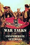 War Talks of Confederate Veterans (English Edition)