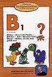 Bibliothek der Sachgeschichten - (B1) Blinken, Birne in Flasche, Blümchen, Brötchen, Ball [Alemania] [DVD]
