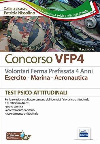 Concorso VFP4. Esercito, marina, aeronautica. Test psico-attitudinali. Con Contenuto digitale per download e accesso on line