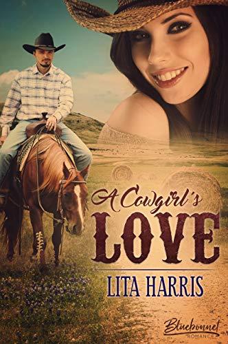 A Cowgirl's Love (Bluebonnet Romance 3)