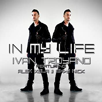 In My Life (feat. Alex Xela, Eddy Nick)