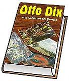 Dix - Otto Dix: Otto Dix (German Edition)