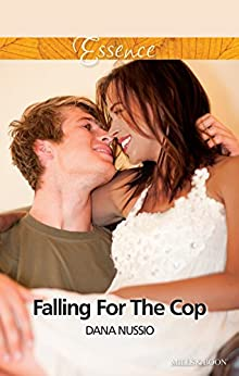 Falling For The Cop (True Blue Book 2) by [Dana Nussio]