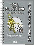 Superpreguntones / Viaje al futuro (Vox - Infantil / Juvenil - Castellano - A Partir De 5/6 Años - Los Superpreguntones)