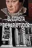 El copista de María Tudor
