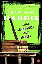 Unos asesinatos muy reales (Un caso de Aurora Roe Teagarden) (Spanish Edition)