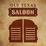 Old Texas Saloon - Western Country Swing, Whiskey Bar, Cowboys & Cowgirls Party