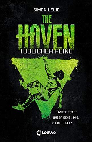 Buchseite und Rezensionen zu 'The Haven - Tödlicher Feind' von  Loewe Jugendbücher