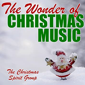 The Wonder of Christmas Music