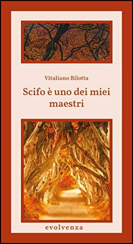 Scifo è uno dei miei maestri (Italian Edition)