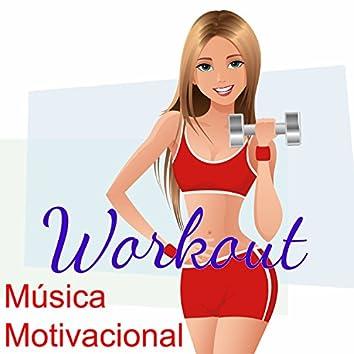 Música Motivacional Workout - Musica para Hacer Ejercicio, Canciones Electronicas para Fitnes, Deportes, Correr y Cardio