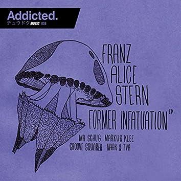 Former Infatuation EP