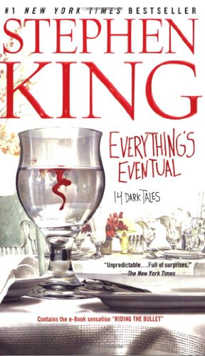 Compare Textbook Prices for Everything's Eventual: 14 Dark Tales  ISBN 9780743457354 by King, Stephen