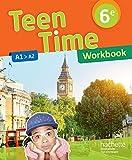 Teen Time anglais cycle 3 / 6e - Éd. 2017