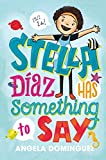 Stella Díaz Has Something to Say (Stella Diaz)