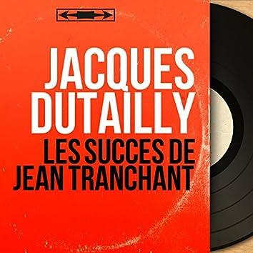 Les succès de Jean Tranchant (feat. Jean Claudric et son orchestre) [Mono Version]