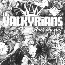 valkyrians rock my soul