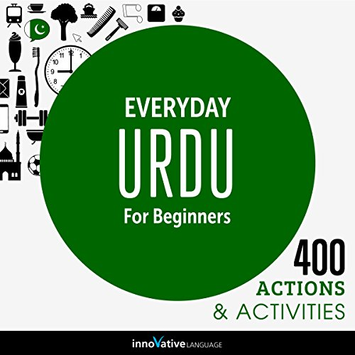 Everyday Urdu for Beginners - 400 Actions & Activities audiobook cover art